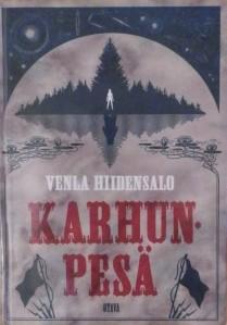 Kirjvarkaan tunnustuksia -kirjablogi: Venla Hiidensalo - Karhunpesä
