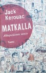 Jack Kerouac - Matkalla