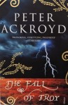 peter ackroyd - the fall of troy