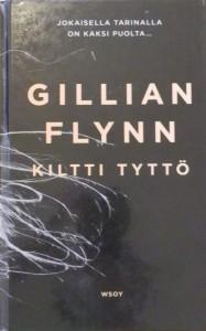 Kirjavarkaan tunnustuksia -kirjablogi: Gillian Flynn - Kiltti tyttö