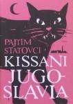 Kirjavarkaan tunnustuksia -kirjablogi: Pajtim Statovci - Kissani Jugoslavia