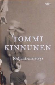 Kirjavarkaan tunnustuksia -kirjablogi: Tommi Kinnunen - Neljäntienristeys