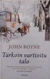 Kirjavarkaan tunnustuksia- kirjablogi: John Boyne - Tarkoin vartioitu talo