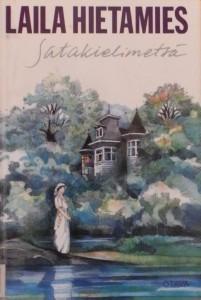 Kirjavarkaan tunnustuksia -kirjablogi: Laila Hietamies - Satakielimetsä