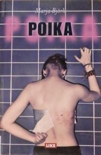 Kirjavarkaan tunnustuksia -kirjablogi: Marja Björk - Poika
