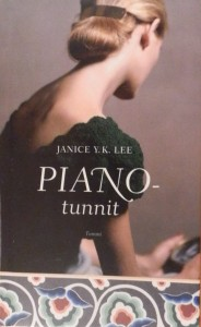 Kirjavarkaan tunnustuksia -kirjablogi: Janice Y. K. Lee - Pianotunnit
