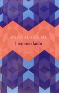 Kirjavarkaan tunnustuksia -kirjablogi: Päivi Alasalmi - Joenjoen laulu