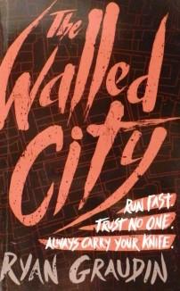 Kirjavarkaan tunnustuksia -kirjablogi: Ryan Garudin - The Walled City