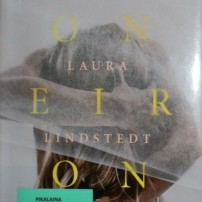 Kirjavarkaan tunnustuksia -kirjablogi: Laura Lindstedt - Oneiron