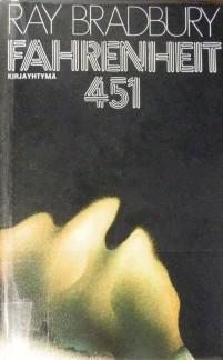 Krijavarkaan tunnustuksia -kirjablogi: Ray Bradbury - Fahrenheit 451