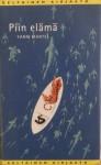 Kirjavarkaan tunnustuksia -kirjablogi: Yann Martel - Piin elämä