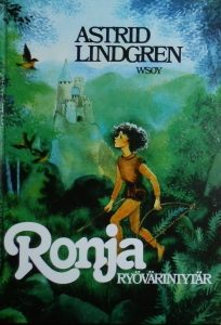 Kirjavarkaan tunnustuksia -kirjablogi: Astrid Lindgren - Ronja ryövärintytär