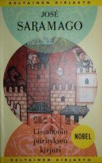 Kirjavarkaan tunnustuksia -kirjablogi: José Saramago - Lissabonin piirityksen kirjuri