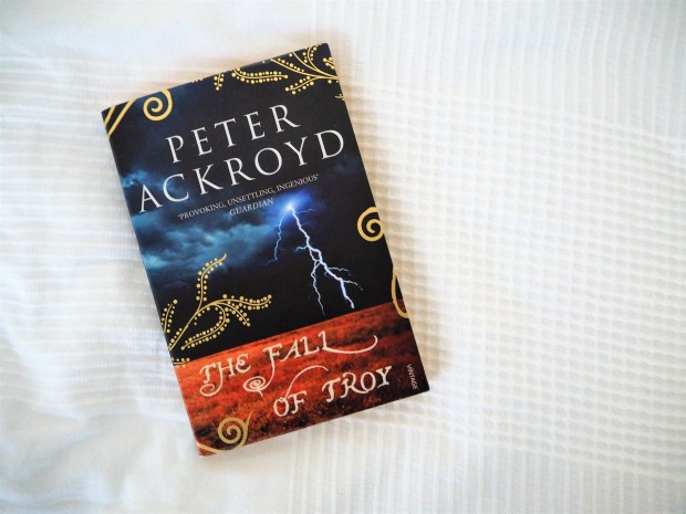 peter ackroyd the fall of troy suomi blogi arvostelu