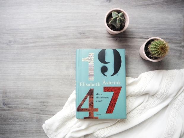 elisabeth åsbrink 1947 mistä historiamme alkaa blogiarvostelu