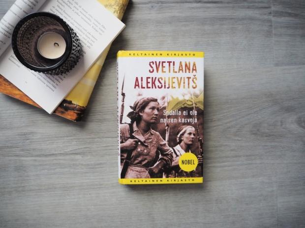 svetlana aleksijevits sodalla ei ole naisen kasvoja kirjablogi, arvostelu